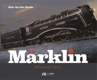 Märklin - Rêves de trains